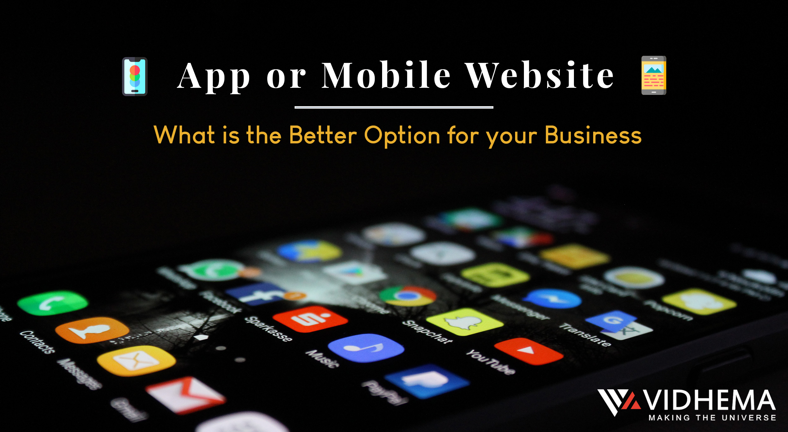 App or Mobile Website - What is the Better Option for your Business?