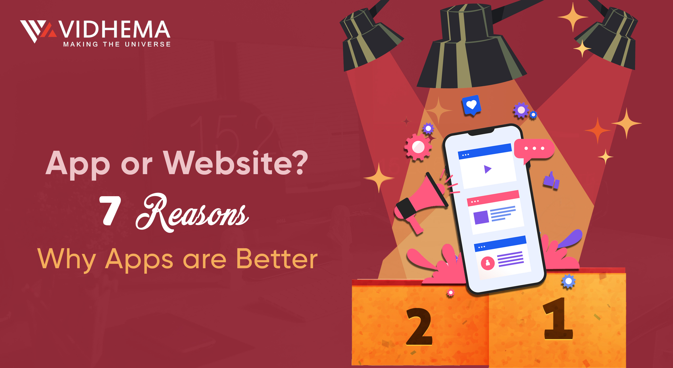 App or Website? 7 Reasons Why Apps are Better