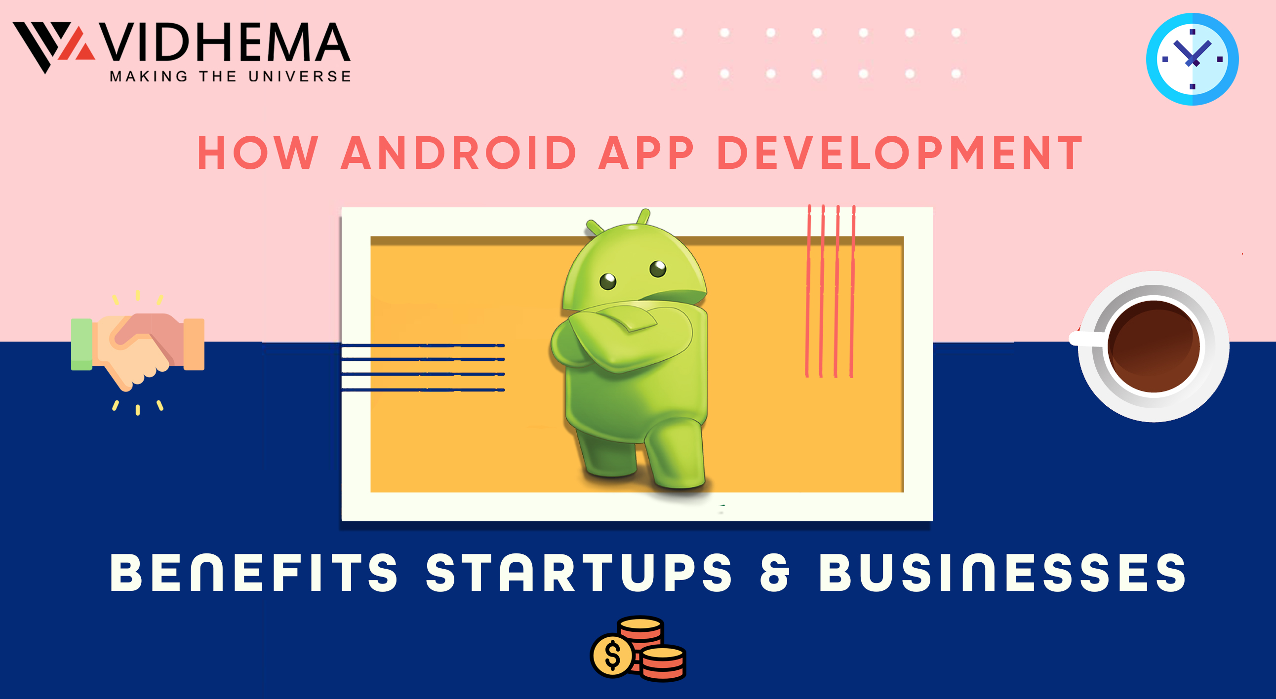 How Android App Development Benefits Startups & Businesses