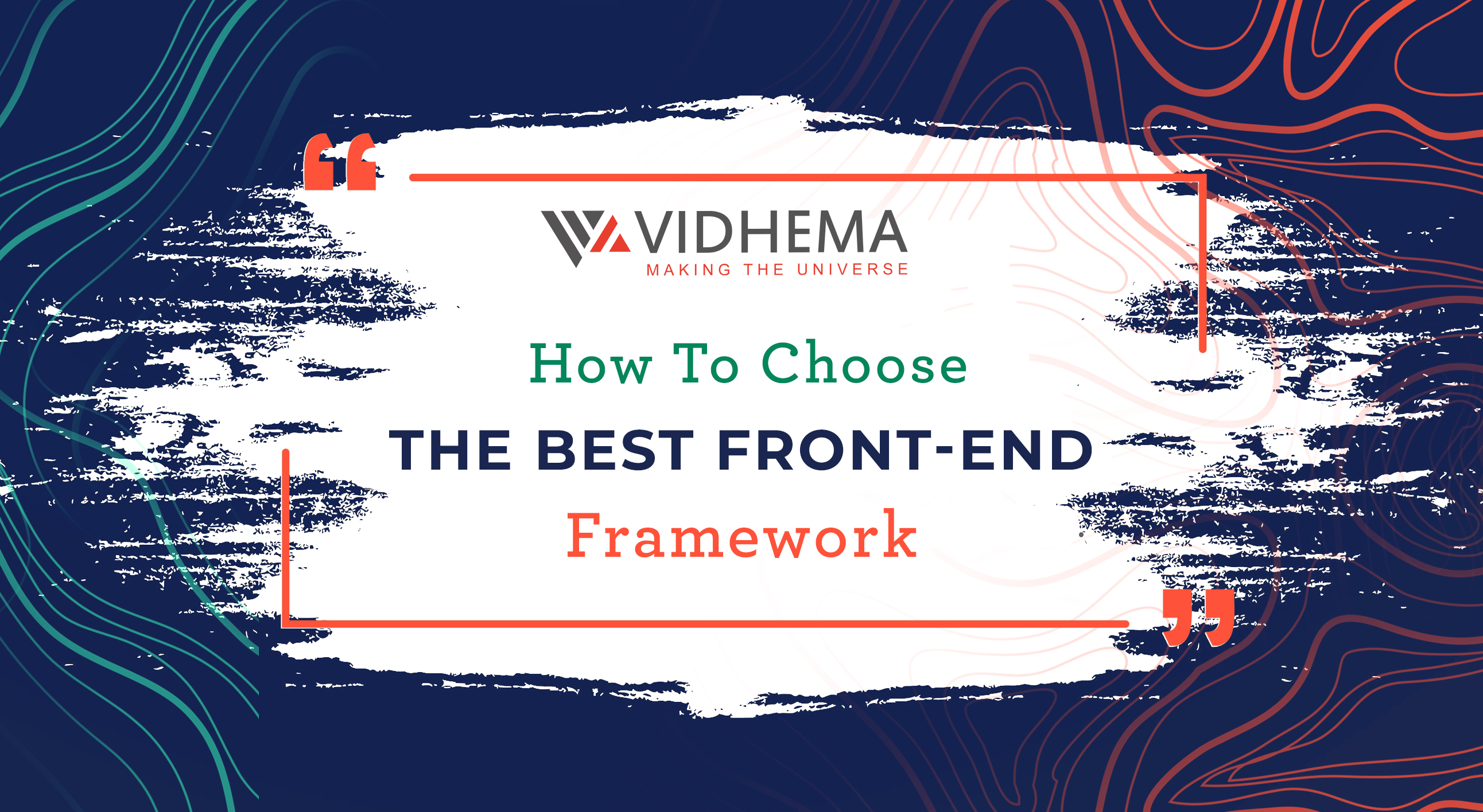 How To Choose The Best Front-End Framework?