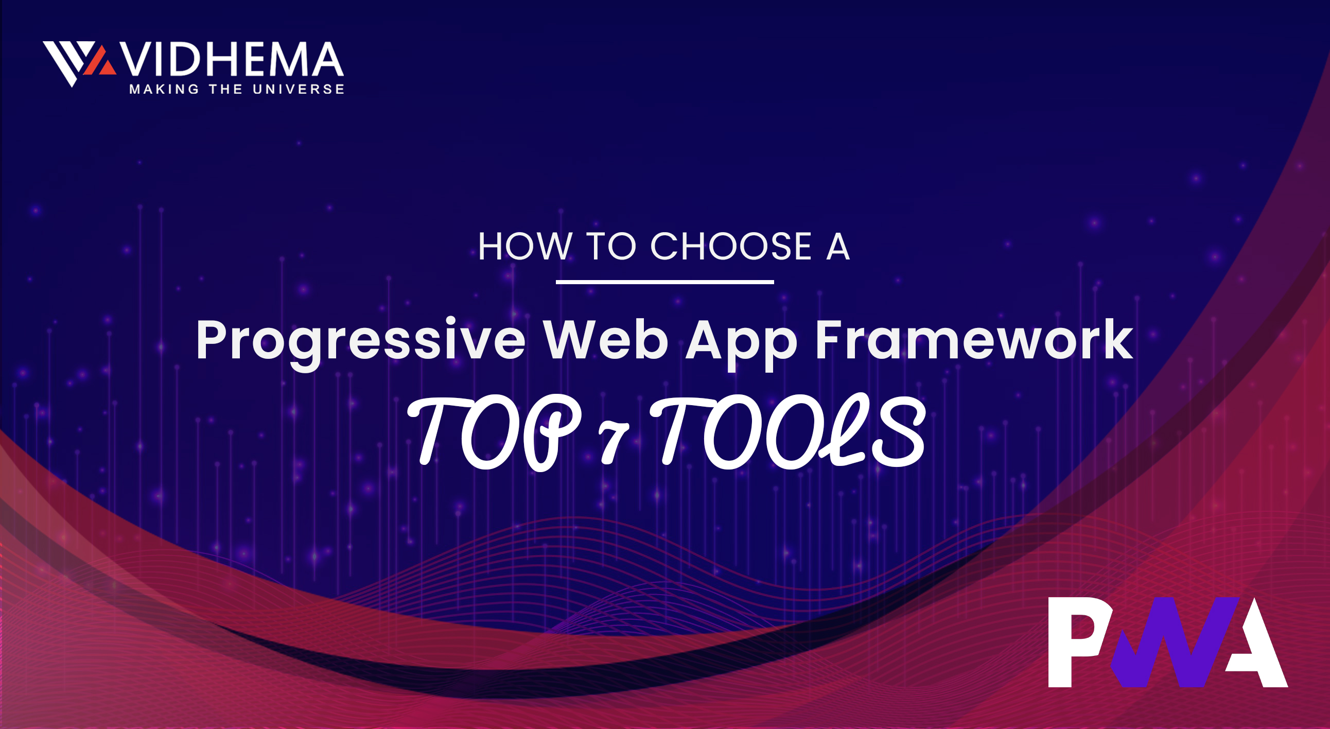 How to Choose a Progressive Web App Framework: Top 7 Tools