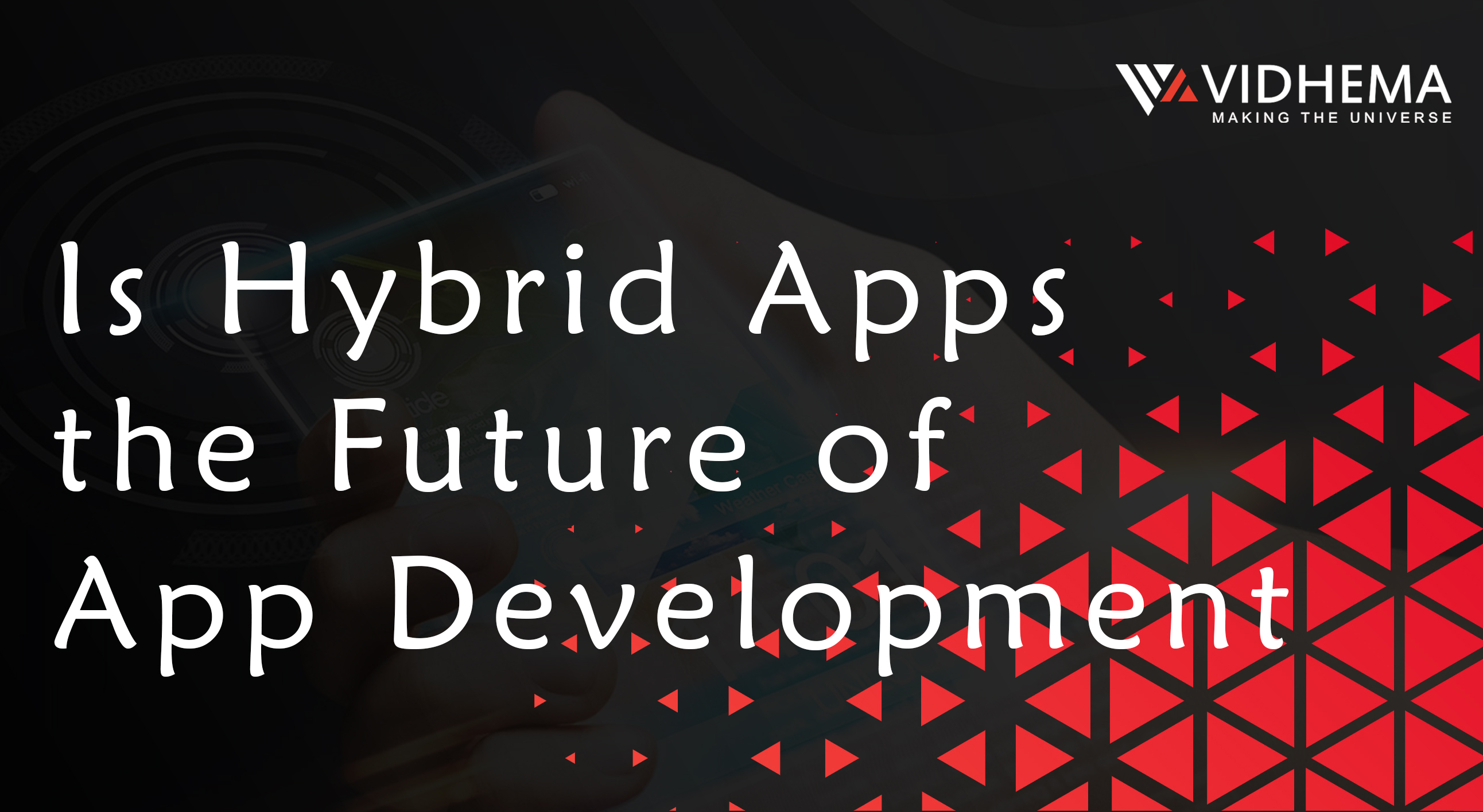 Is Hybrid Apps the Future of App Development?