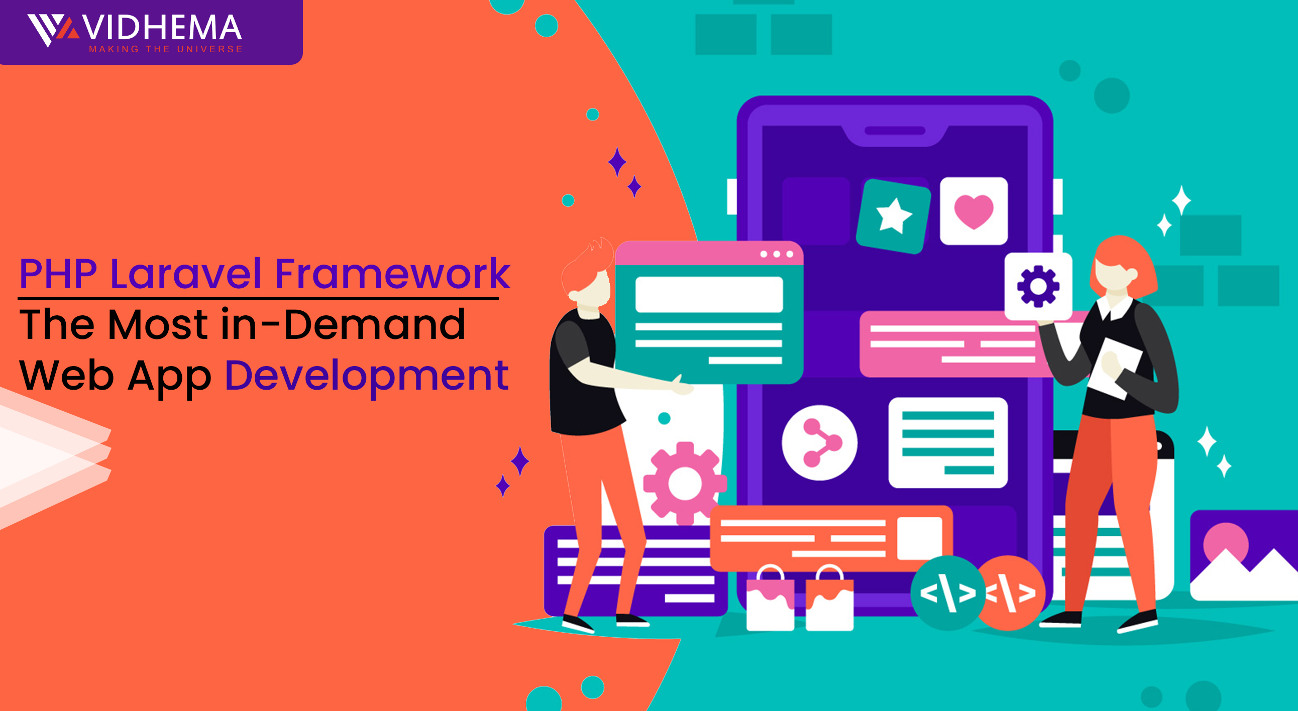 PHP Laravel Framework – The Most In-Demand Web App Development
