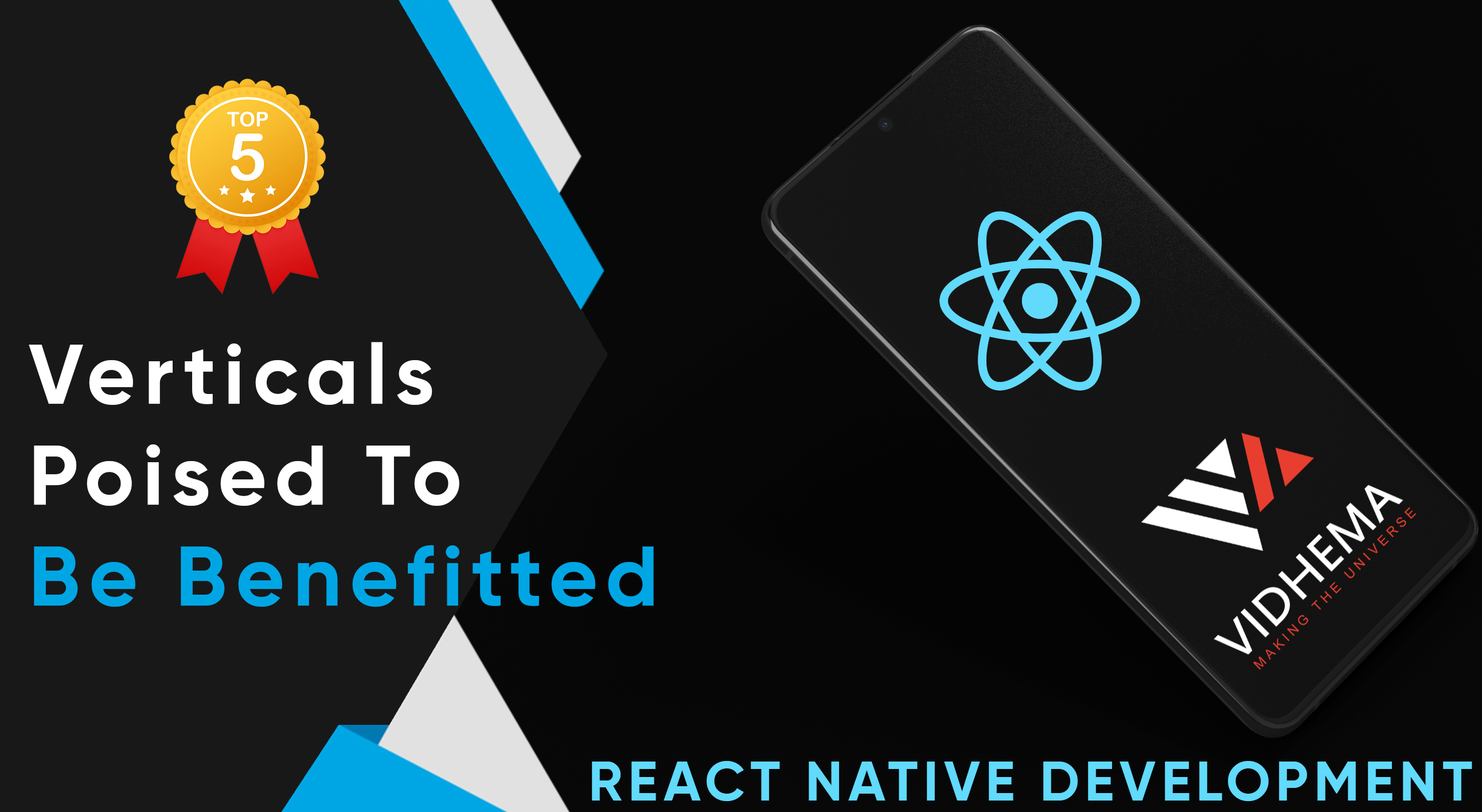 React Native Development: Top 5 Verticals Poised To Be Benefitted
