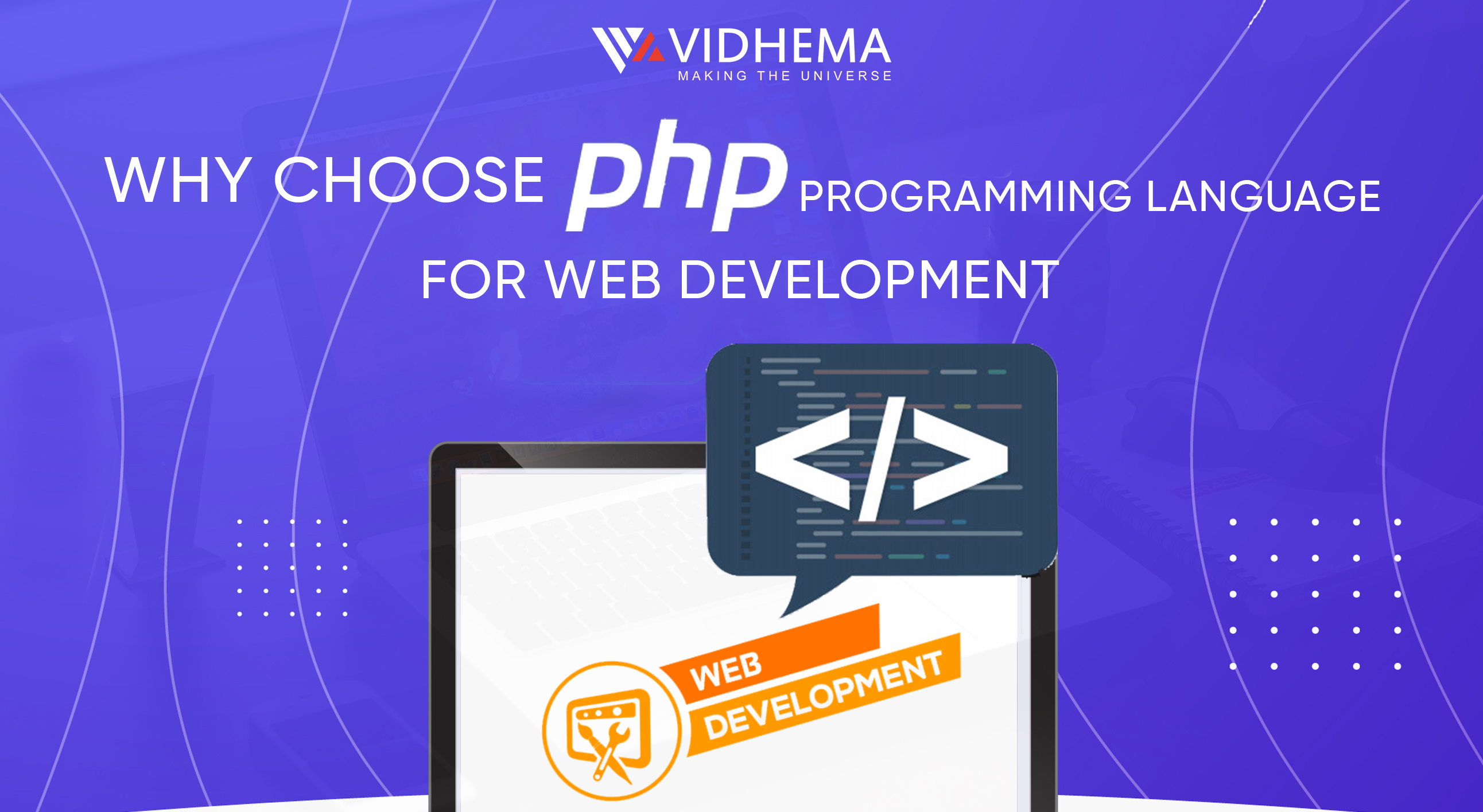 Why choose PHP programming language for web development?