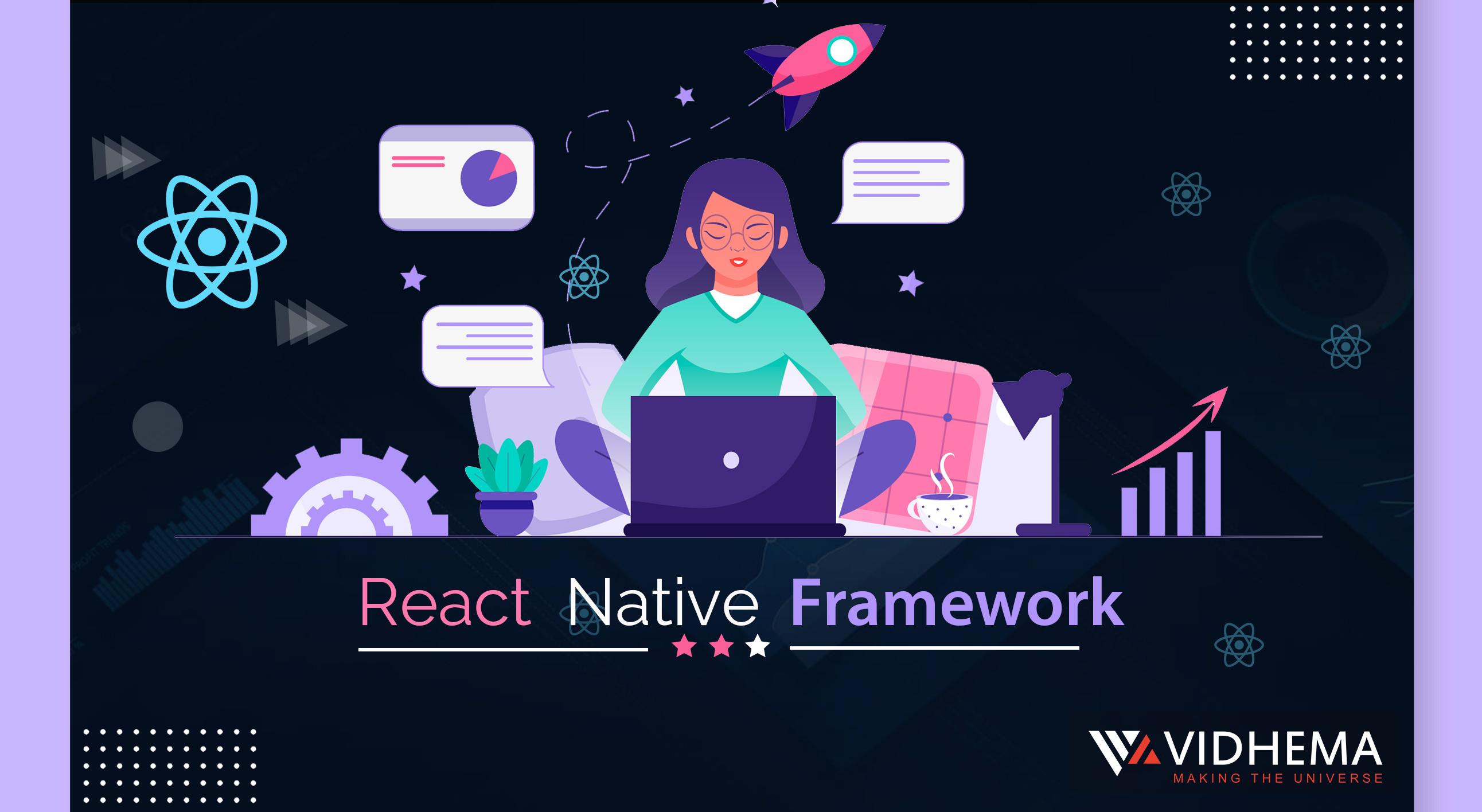 React Native Framework