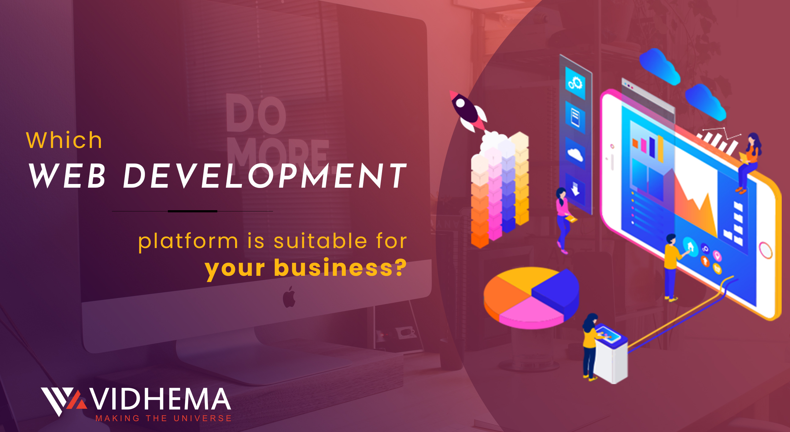 Which Web development platform is suitable for your business?