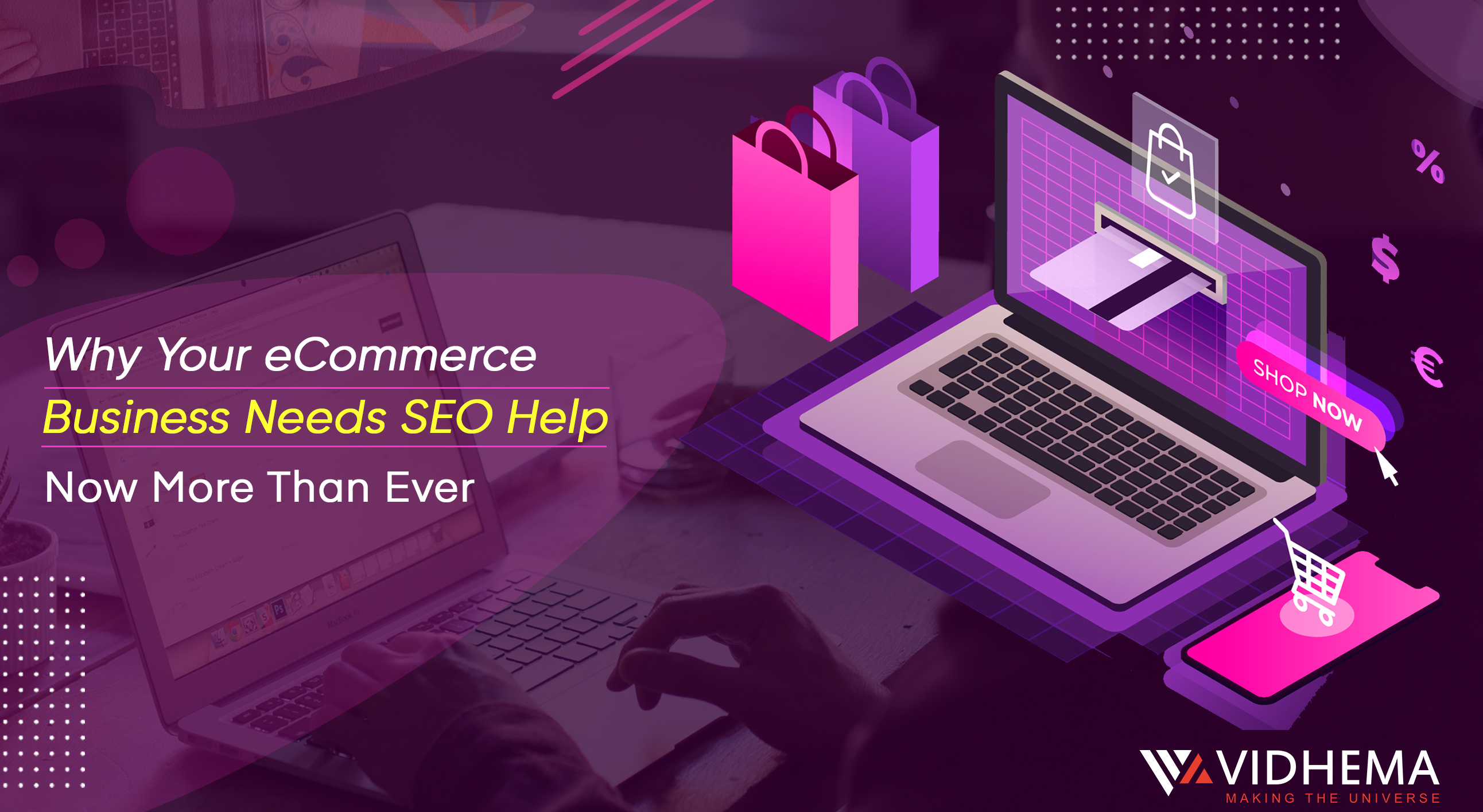 Why Your eCommerce Business Needs SEO Help Now More Than Ever