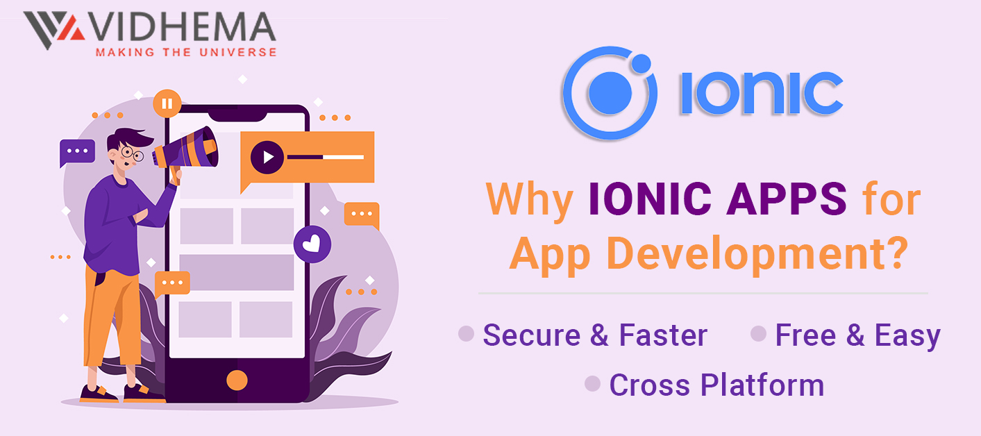 What Is Ionic & Why You Should Use It For App Development