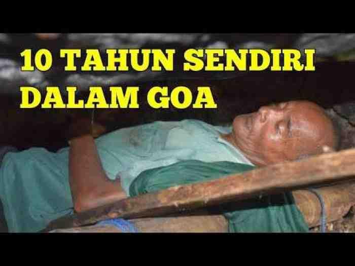 Tak Ingin Repoti Keluarga, Pria ini Tinggal di Dalam Goa Selama 10 Tahun