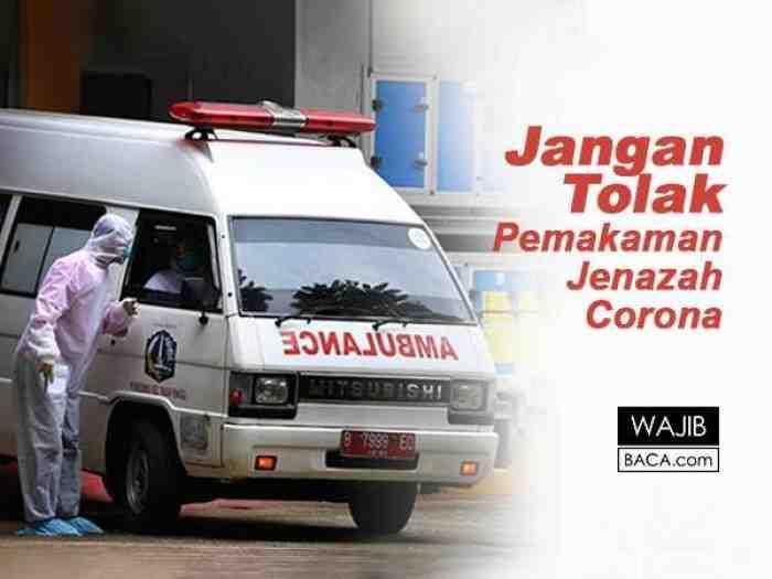 Ironi, Pemakaman dan Ambulance Pembawa Jenazah Corona Banyak yang Ditolak