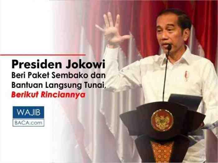 Jokowi Siapkan Paket Sembako dan Bantuan Uang Tunai, ini Rinciannya