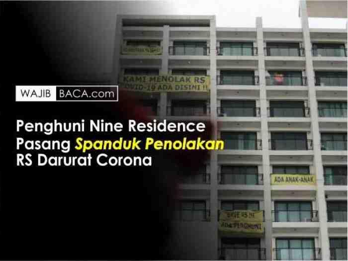 Penghuni Nine Residence Tolak Keras Tempatnya Jadi RS Darurat Corona