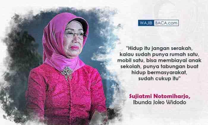 Belajar Kesederhanaan dari Ibunda Jokowi, Sujiatmi Notomiharjo