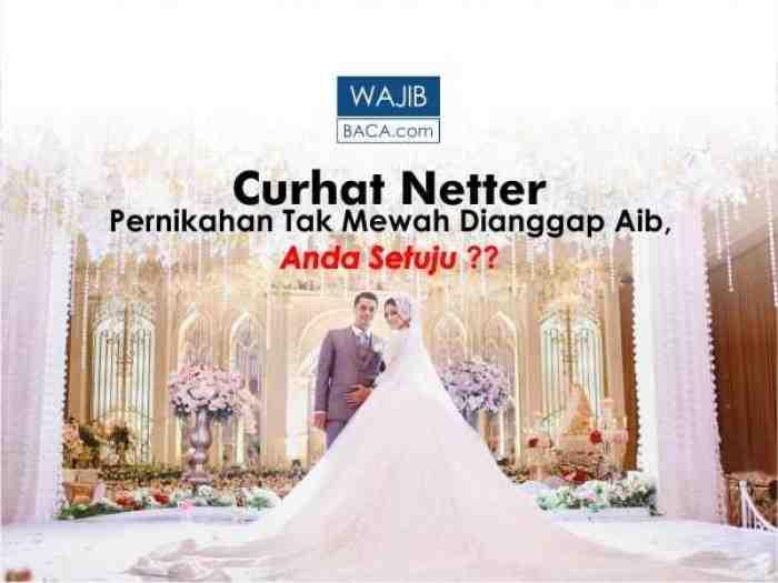 Resepsi Pernikahan Tak Mewah Dianggap Aib?