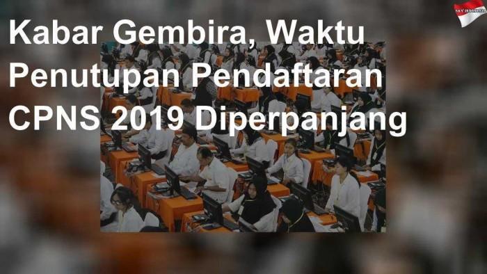 Segera Daftar Pendaftaran CPNS 2019 Diperpanjang Hingga 30 November