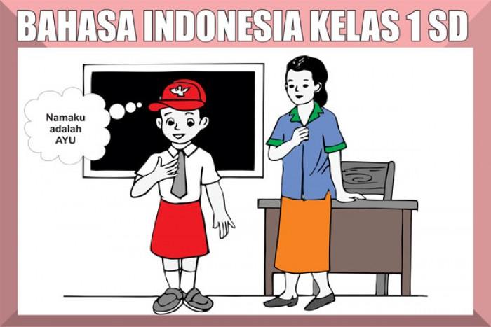 Soal Bahasa Indonesia Kelas 1 SD Lengkap Semester 1 dan Semester 2