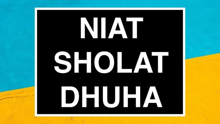 Niat Sholat Dhuha Arab Latin dan Artinya