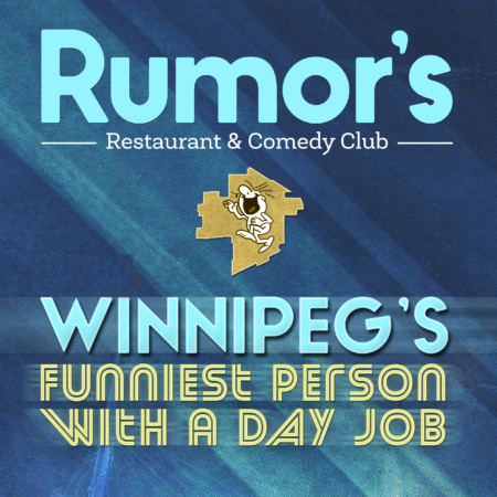 Winnipeg's Funniest Person with a Day Job