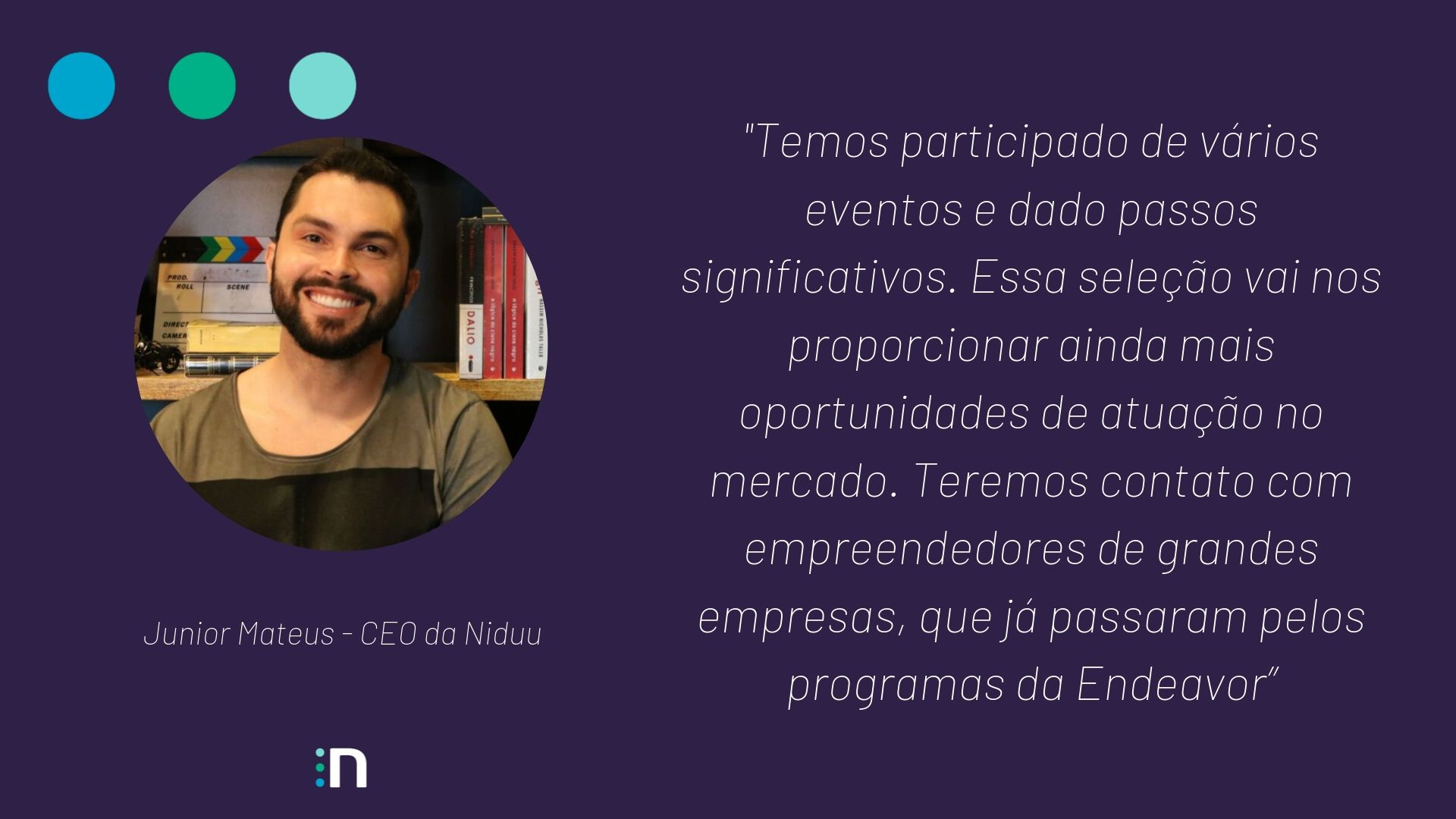 Fala DE Junior Mateus, CEO da Niduu sobre o Scale-Up Endeavor 2019
