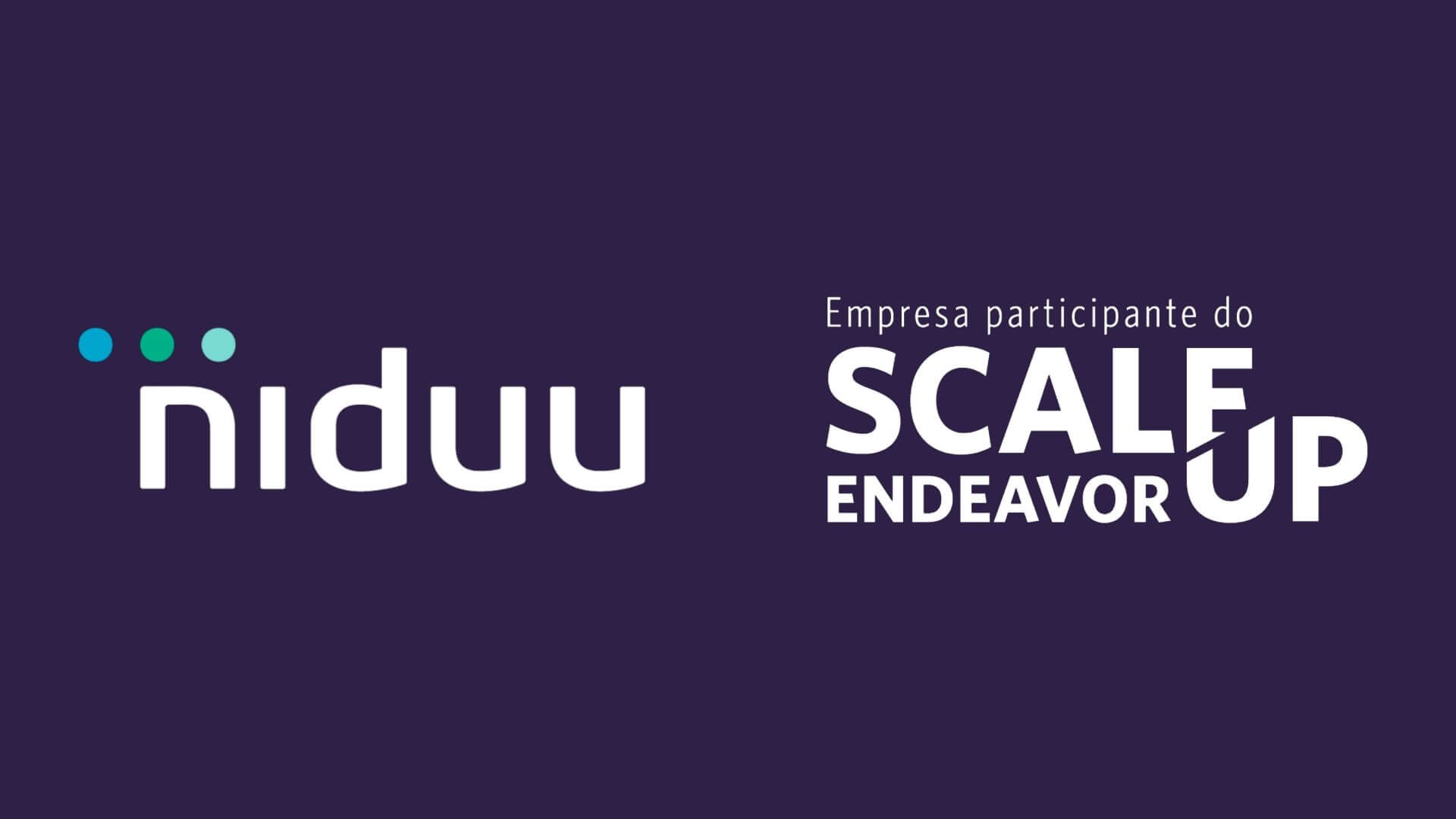 Niduu é Scale-Up Endeavor 2019