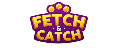 Fetch & Catch