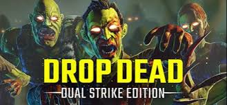 Drop Dead Dual Strike