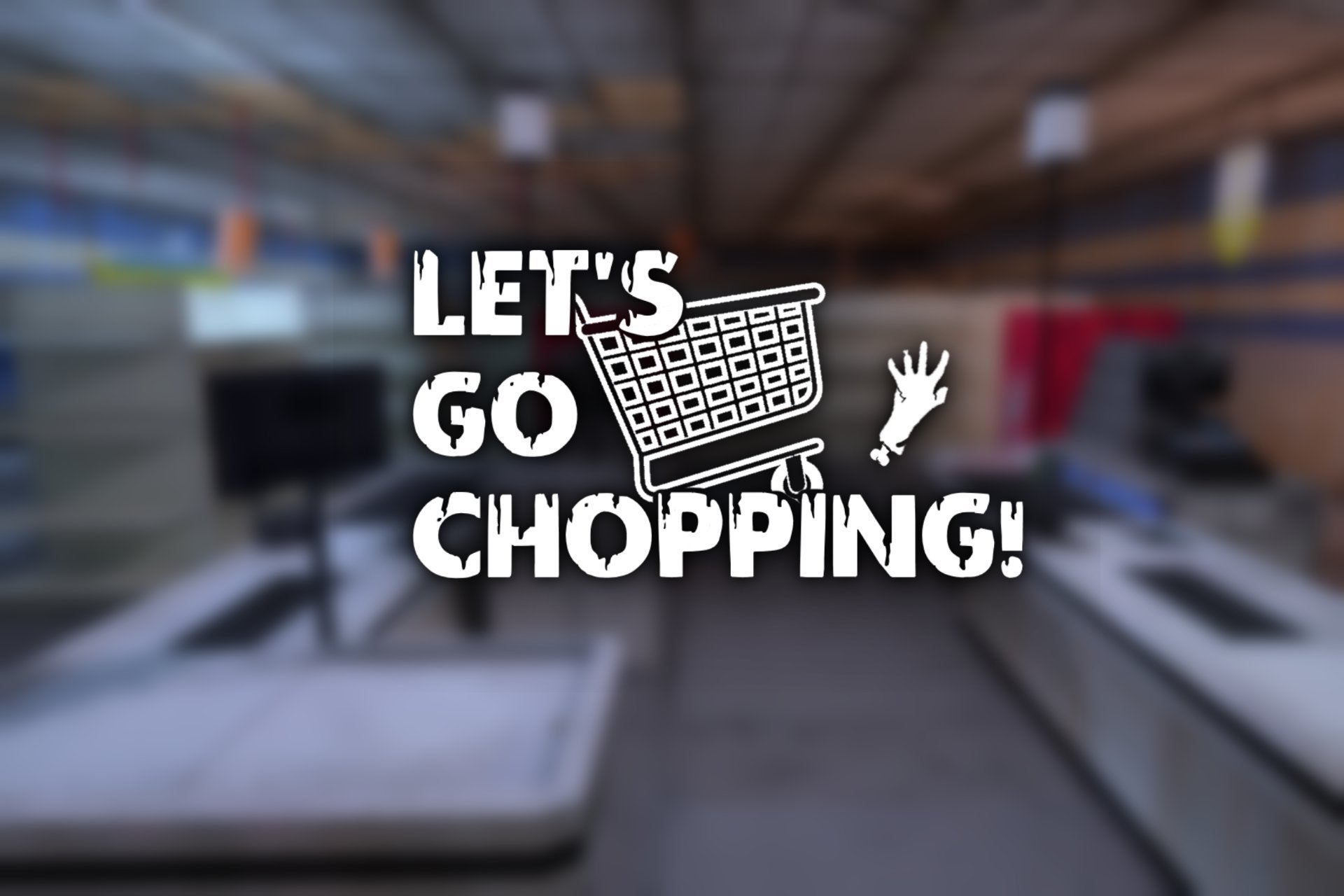 Lets Go Chopping