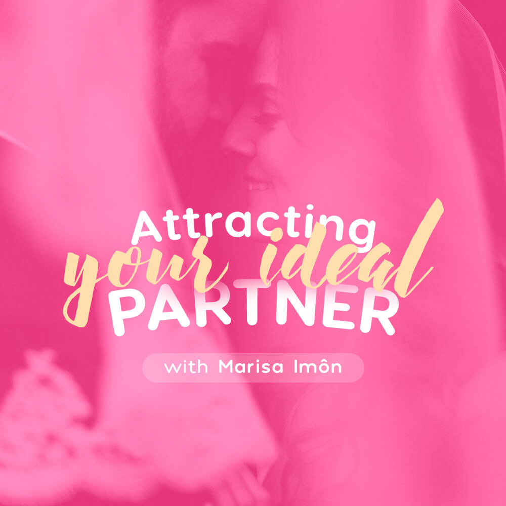 Attracting Your Ideal Partner