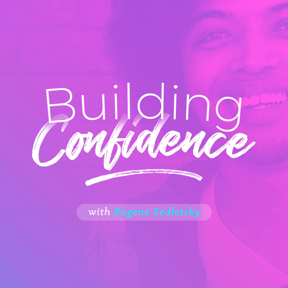 Building Confidence - Voice Only