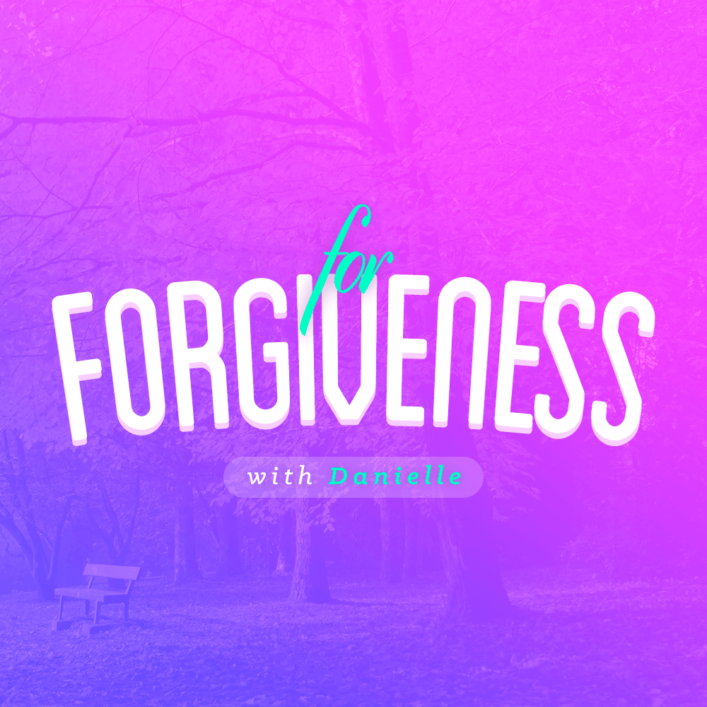 For Forgiveness