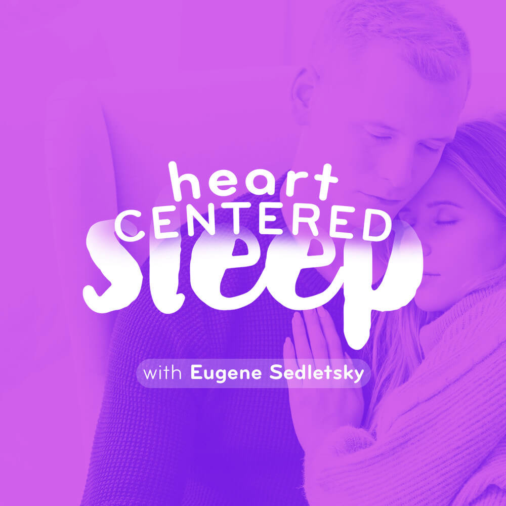 Heart Centered Sleep