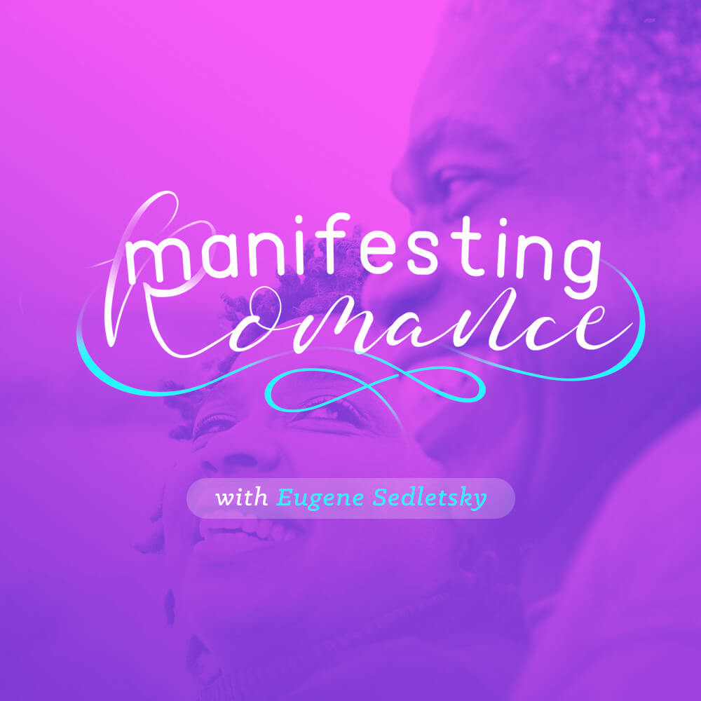Manifesting Romance - Voice Only