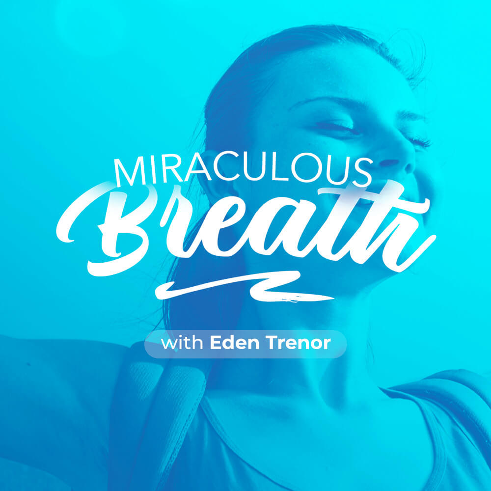 Miraculous Breath