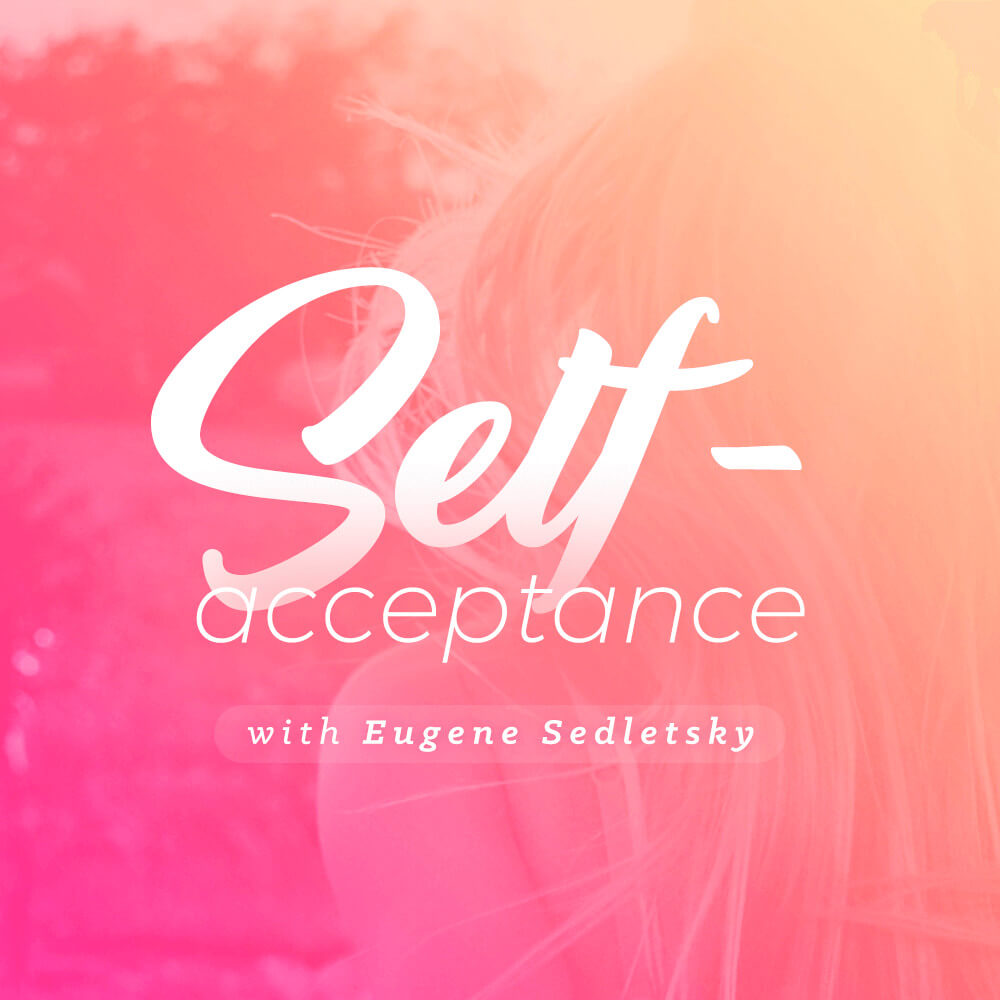 Self-Acceptance - Voice Only