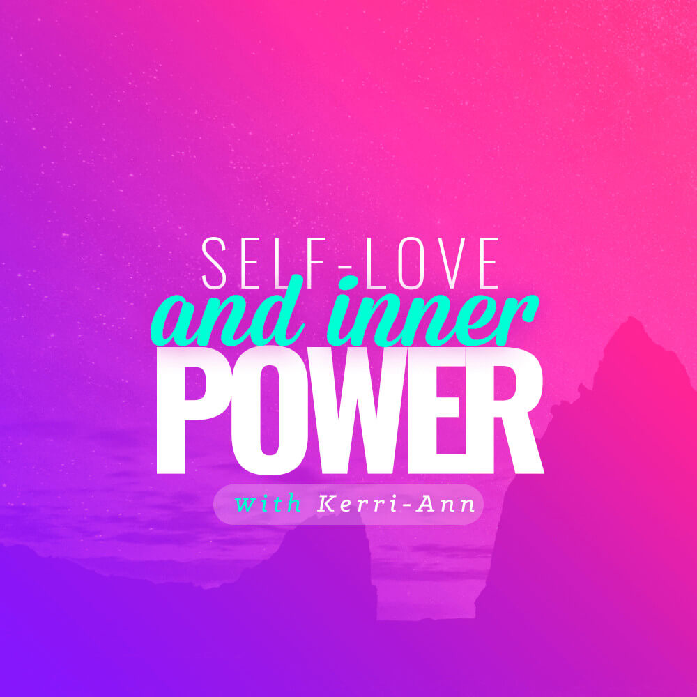 Self-love & Inner Power