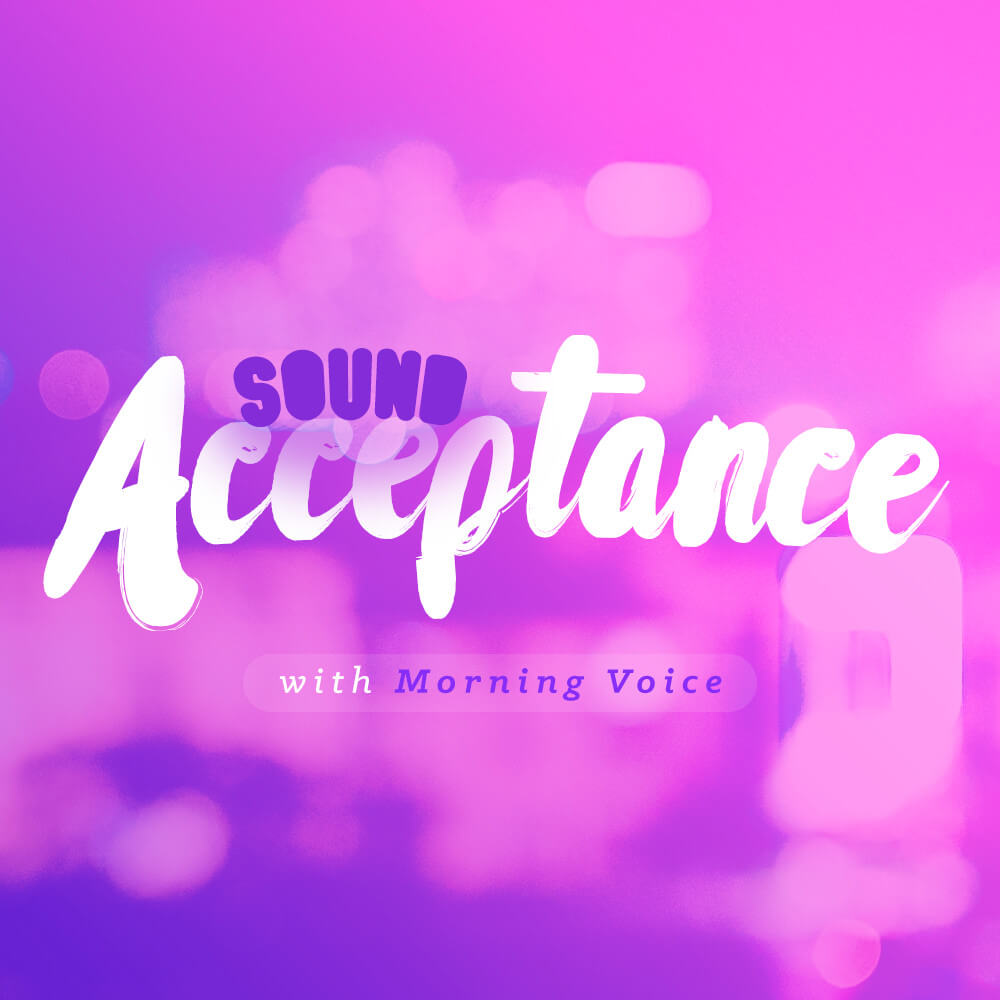 Sound Acceptance - Voice Only