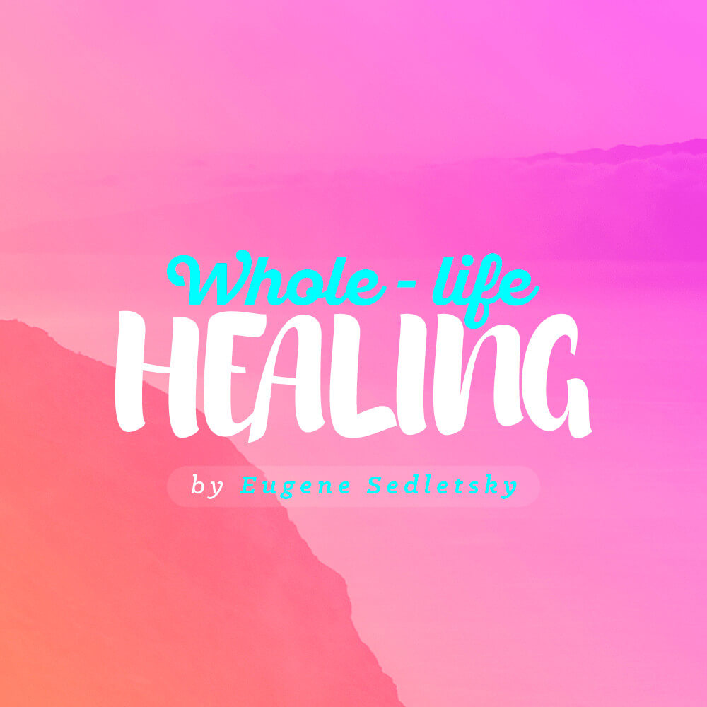 Whole-Life Healing - Voice Only