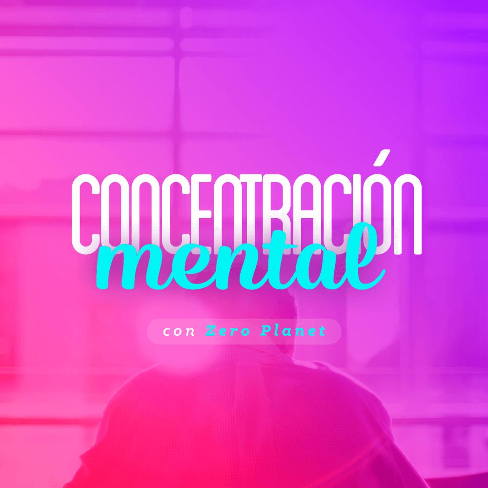 Concentración Mental