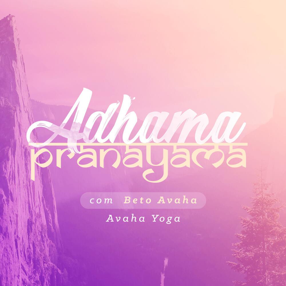 Adhama Pranayama