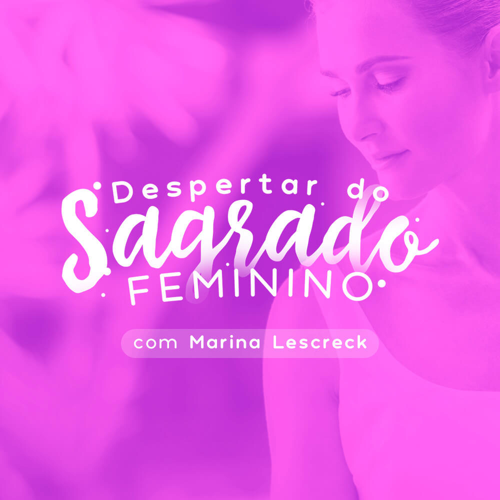Despertar do Sagrado Feminino
