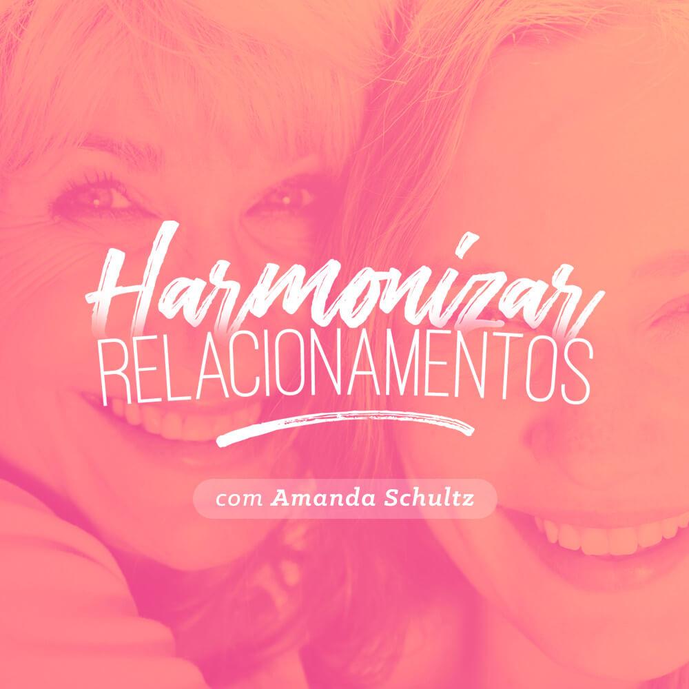 Harmonizar Relacionamentos