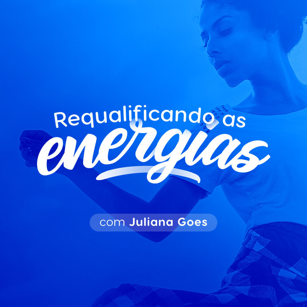 Requalificando as Energias